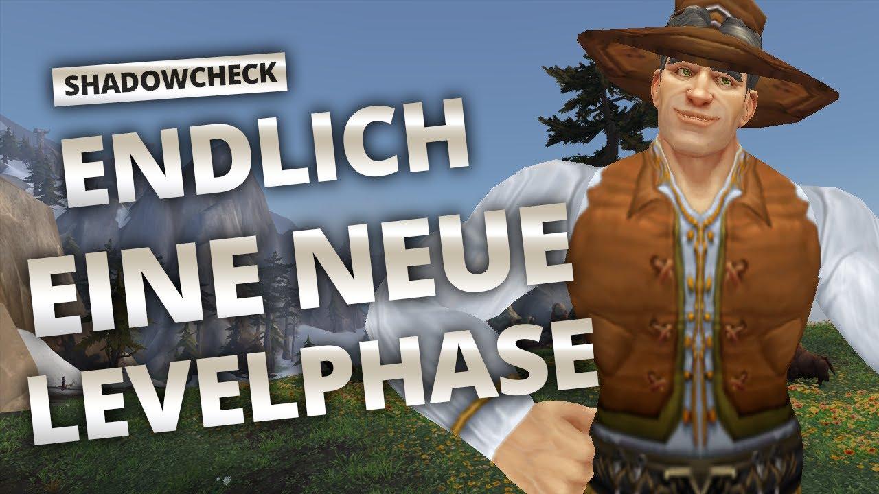 Shadowcheck - Endlich eine neue Levelphase   World of Warcraft thumbnail