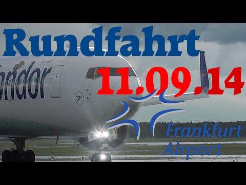 Frankfurt Flughafen Rundfahrt 11.9.2014 [HD]