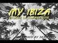 Demmyboy - My Ibiza /Episode of Summer 2018/