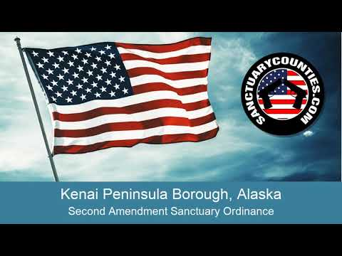 Kenai Peninsula Borough Second Amendment Sanctuary Ordinance