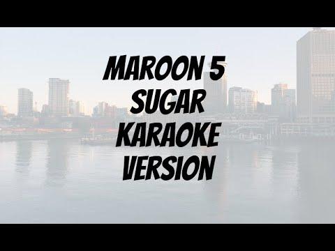 Maroon 5   Sugar Karaoke Video