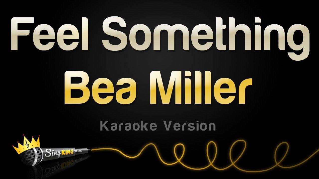 Bea Miller - Feel Something (Karaoke Version)