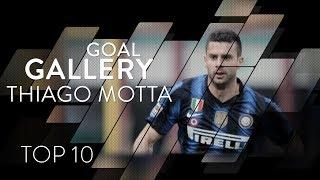 THIAGO MOTTA | INTER TOP 10 GOALS | Goal Gallery 🇮🇹🇧🇷🖤💙