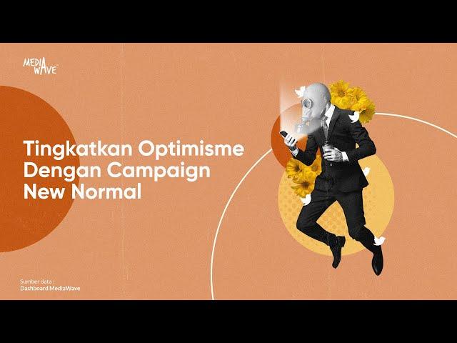 Suarakan Optimisme Melalui Kampanye New Normal