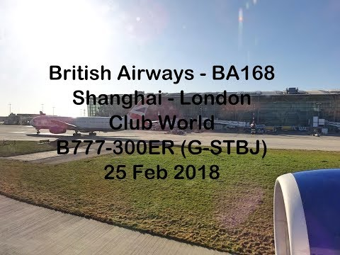 BA 168 - Shanghai - London - Club World - B777-300ER(G-STBJ)