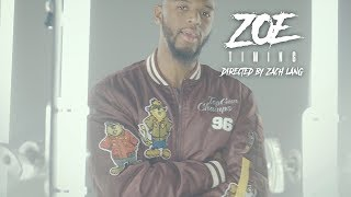 Zoe | Timing | Directed by Zach Lang | Sony A6300 Music Video