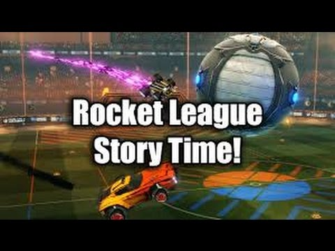 Rocket league- Story Time