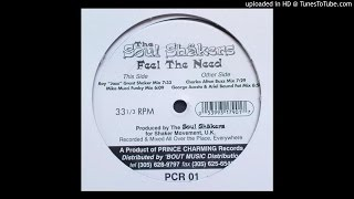 "The Soul Shakers - Feel The Need (Roy ""Jazz"" Grant Shaker Mix)"