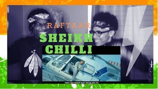 SHEIKH CHILLI | RAFTAAR ( YEH DISS GAANA NAHI HAI )REACTIONw/FREESTYLE