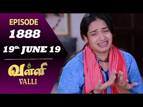 VALLI Serial | Episode 1888 | 19th June 2019 | Vidhya | RajKumar | Ajai Kapoor | Saregama TVShows