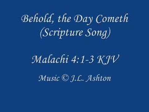 Behold, the Day Cometh (Scripture Song)
