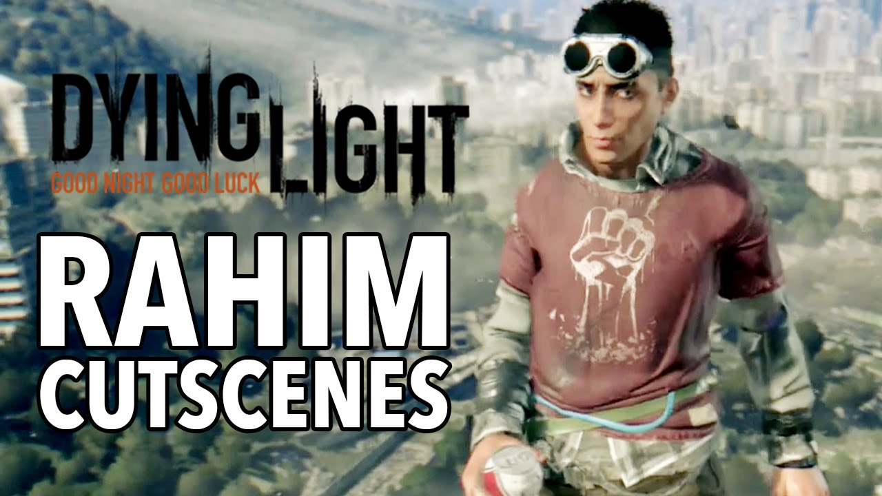 Rahim Dying Light
