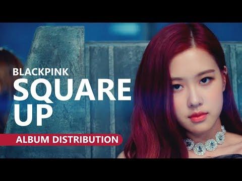 BLACKPINK (블랙핑크) - SQUARE UP [Album Distribution]
