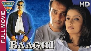 Baaghi Hindi Full Movie HD || Sanjay Dutt, Manisha Koirala || Hindi Movies