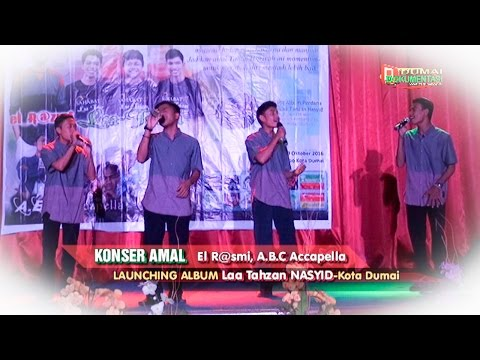 A.B.C Acapella Nasyid kota Dumai:  lagu '' Sebiru Hari ini'' Diacara Launching Laa Tahzan Nasyid