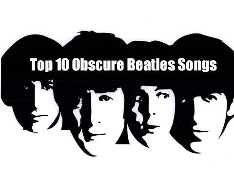 My Top Ten Obscure Beatles Songs