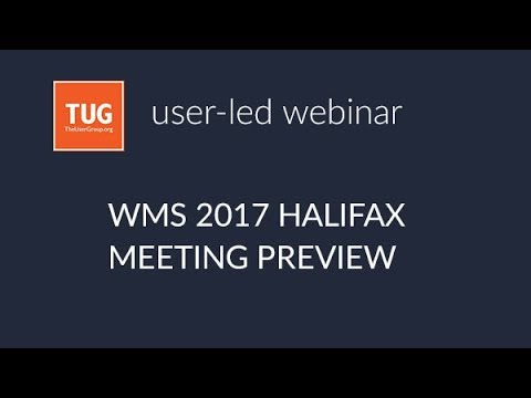 WMS Halifax Meeting Preview