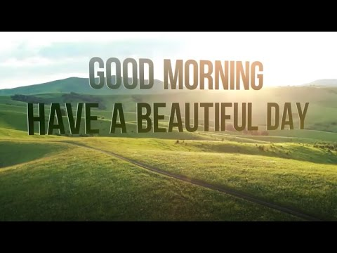 Best Good Morning Video Wishes & Greetings - E-Card & Whatsapp