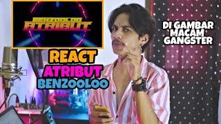 Benzooloo - Atribut (REACT INDONESIA) | TIDAK ADA OBAT | SIAPA DI GAMBAR MACAM GANGSTER🔥❗