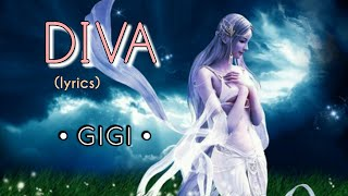 Diva - Gigi (lyrics)