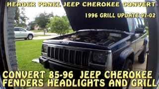 JEEP CHEROKEE XJ  NEWER STYLE GRILL AND HEADER PANEL CONVERSION