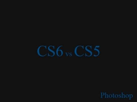 Photoshop CS6 Vs CS5. Что выбрать? Отличия