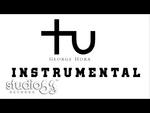 George Hora - Tu (Instrumental)