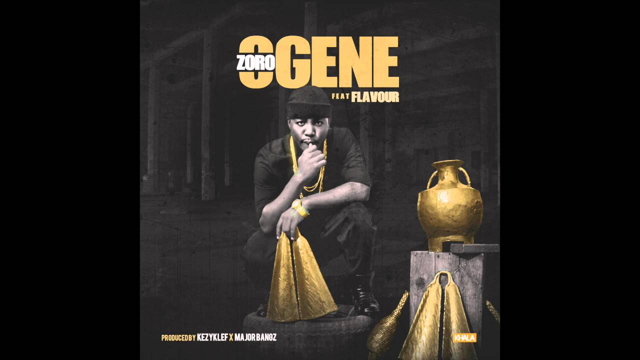 Download Zoro ft Flavour- Ogene (official audio)