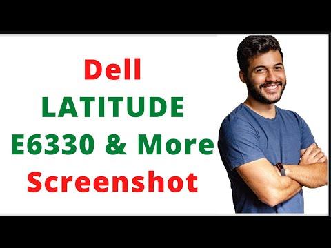 How Get Screenshot In Dell Laptops | Dell LATITUDE E6330 Screenshot.