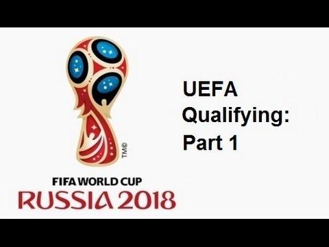 2018 FIFA World Cup: European Qualifying - Part 1