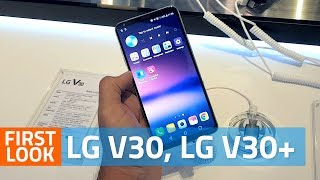 LG V30, LG V30+ First Look   Camera, Specs, Availability, and More
