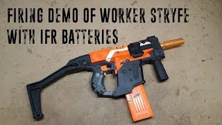 Worker Stryfe with LiFe Batteries Firing Test