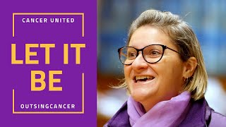 The Cancer United OutSingCancer Choir Perform Let It Be