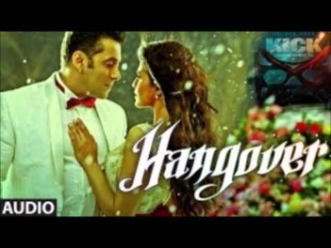 Hangover - KICK Full VIdeo Song | Salman Khan | Meet Bros Anjjan | Shreya Ghoshal