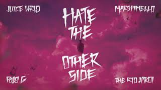 Juice WRLD ft. Marshmello, Polo G & Kid Laroi - Hate The Other Side