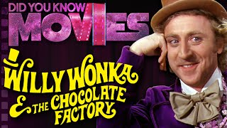 Willy Wonka & the Chocolate Factory WASN'T so Sweet! - Did You Know Movies ft. Brutalmoose