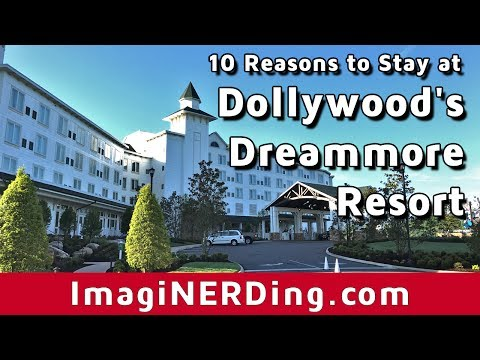 Top Ten Reasons to Stay at Dollywood's Dreammore Resort in Pigeon Forge Gatlinburg