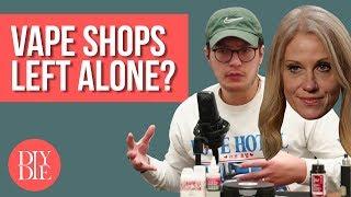 Vape Shops Left Alone? // DIY's Biggest Problem