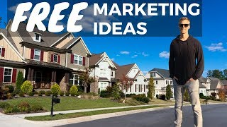 Real Estate Marketing Ideas For New Agents With No Money - EASY & FREE! (2019)