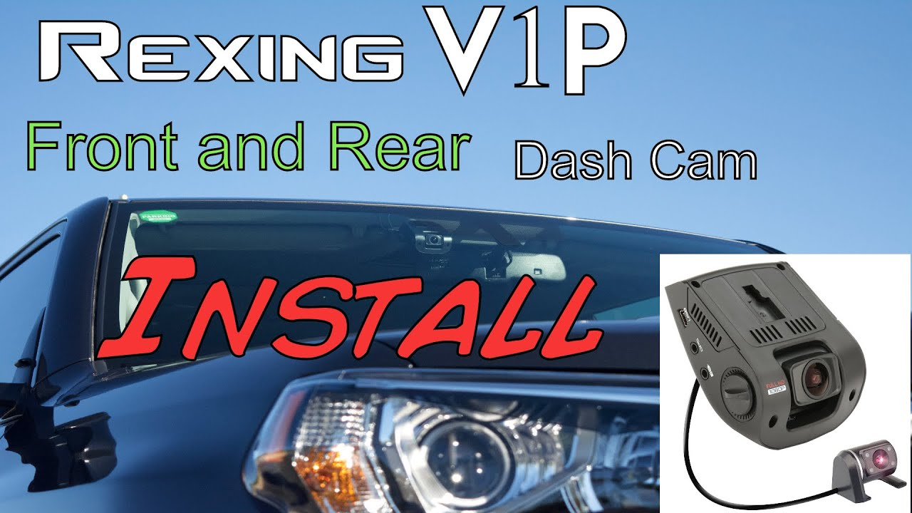 Rexing V1p Dash Cam With Rear Camera 2016 Toyota