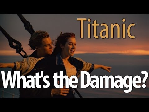 What's The Damage? – Titanic