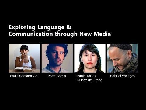 Exploring Language and Communication through New Media