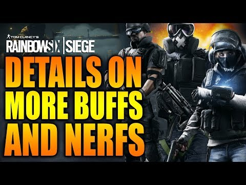 Rainbow Six Siege - In Depth: DETAILS ON MORE BUFFS & NERFS!