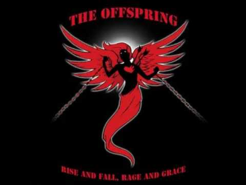 Half-Truism   Rise and Fall, Rage and Grace   The Offspring