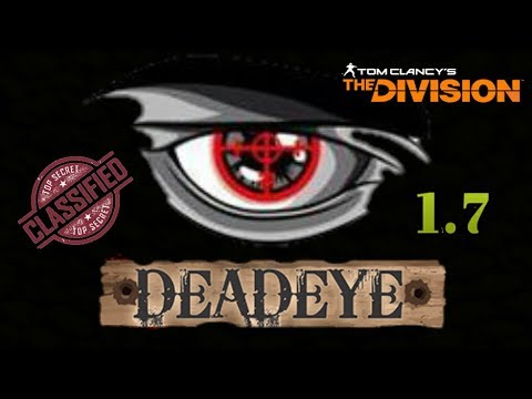 1.7 Classified Deadeye Build - The Division