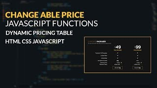CHANGE ABLE PRICE JAVASCRIPT FUNCTIONS   Dynamic pricing table html css javascript