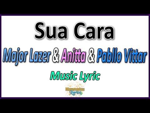 Major Lazer & Anitta & Pabllo Vittar - Sua Cara - Letra
