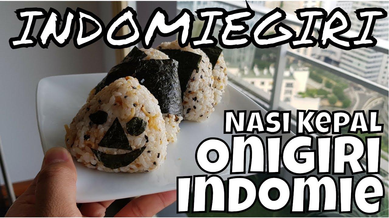 Resep Cara Membuat Onigiri Indomie Indomiegiri Nasi Kepal Onigiri Jepang Viral Youtube