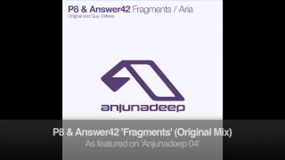 P8 & Answer42 - Fragments (Original Mix)