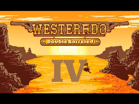 Westerado Double Barreled Gameplay - Episode 4 - Getting Medieval